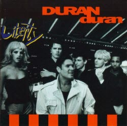 1990 LIBERTY - DURAN DURAN