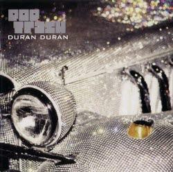 2000 POP TRASH - DURAN DURAN